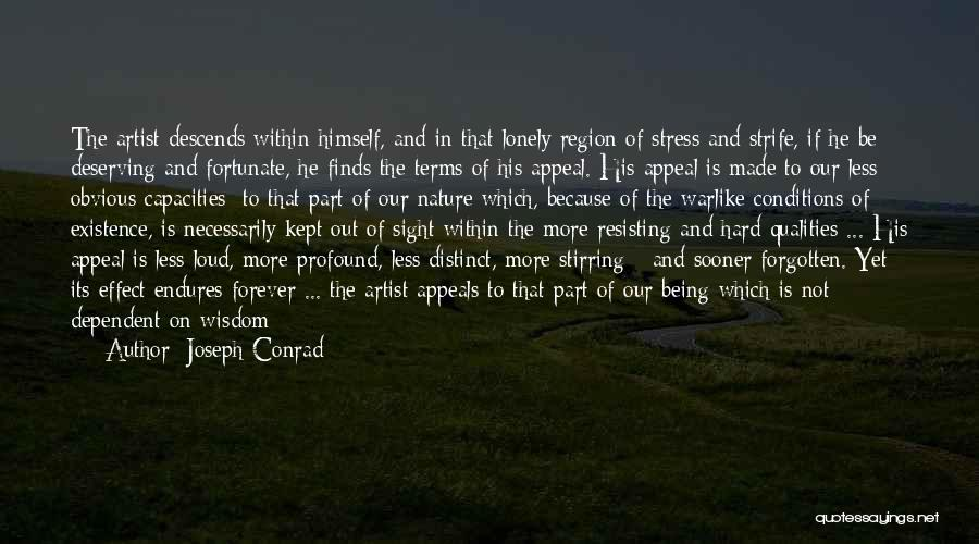 Not Resisting Quotes By Joseph Conrad