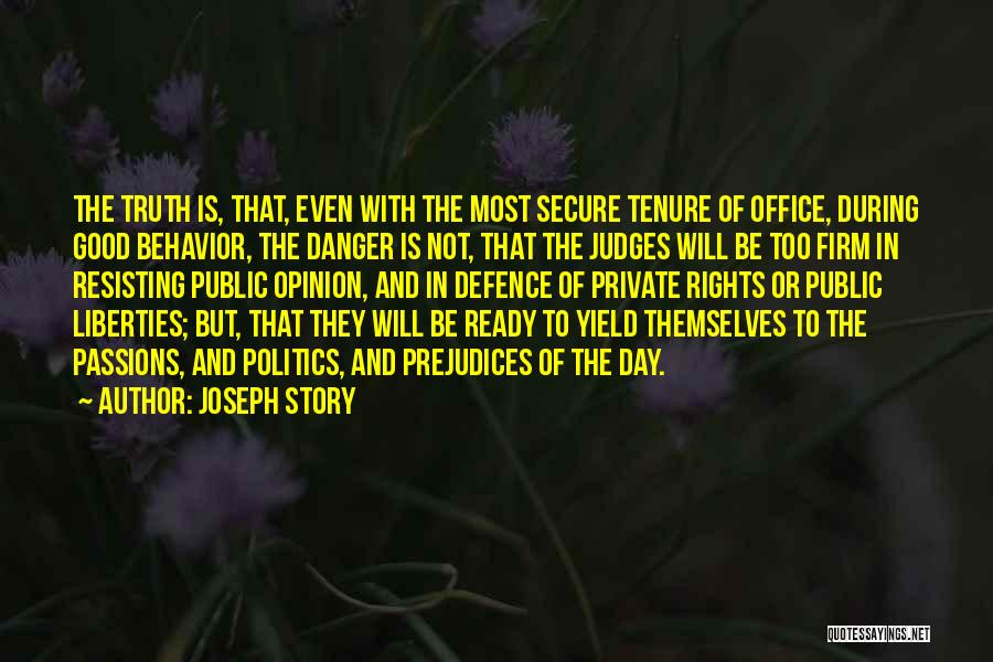 Not Resisting Quotes By Joseph Story