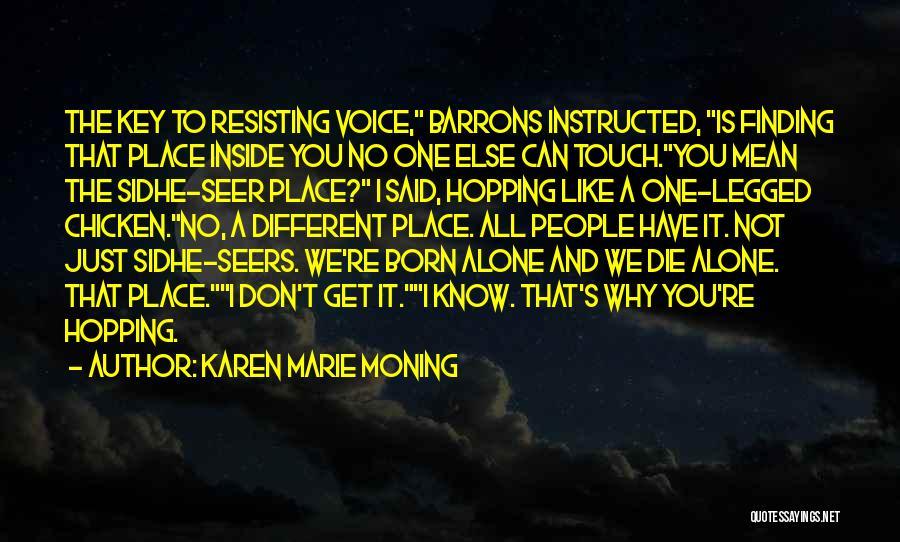 Not Resisting Quotes By Karen Marie Moning