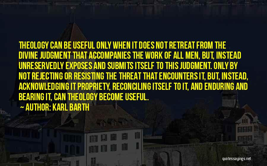 Not Resisting Quotes By Karl Barth