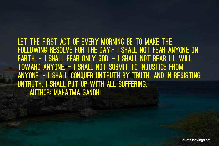 Not Resisting Quotes By Mahatma Gandhi