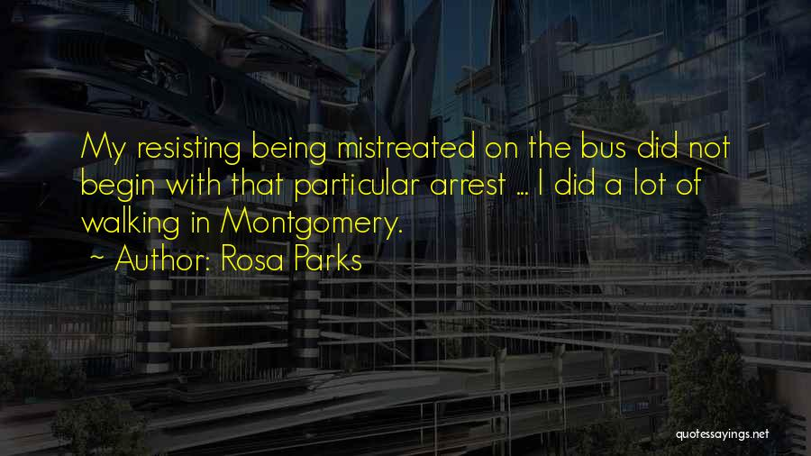 Not Resisting Quotes By Rosa Parks