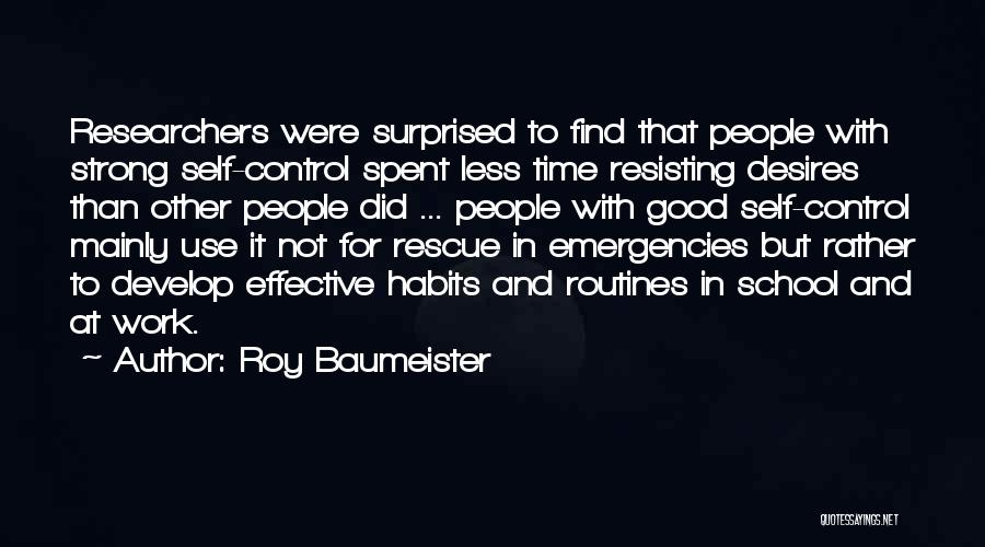 Not Resisting Quotes By Roy Baumeister