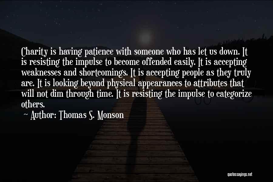 Not Resisting Quotes By Thomas S. Monson