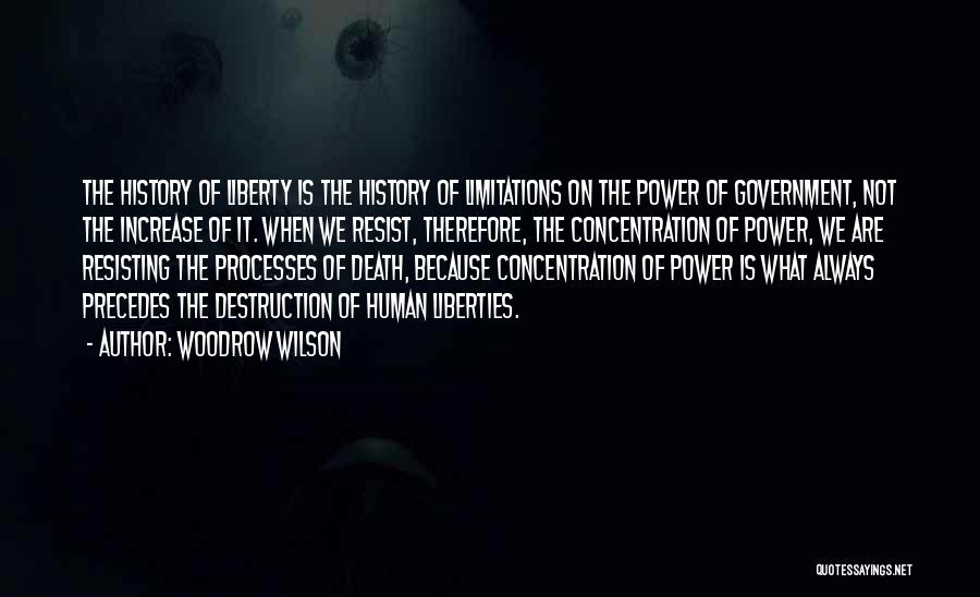 Not Resisting Quotes By Woodrow Wilson
