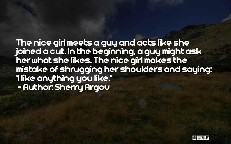 Not Saying Anything Nice Quotes By Sherry Argov