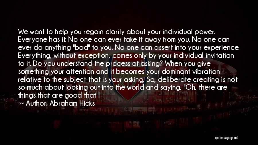 Not Saying Bad Things Quotes By Abraham Hicks