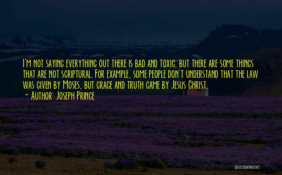 Not Saying Bad Things Quotes By Joseph Prince