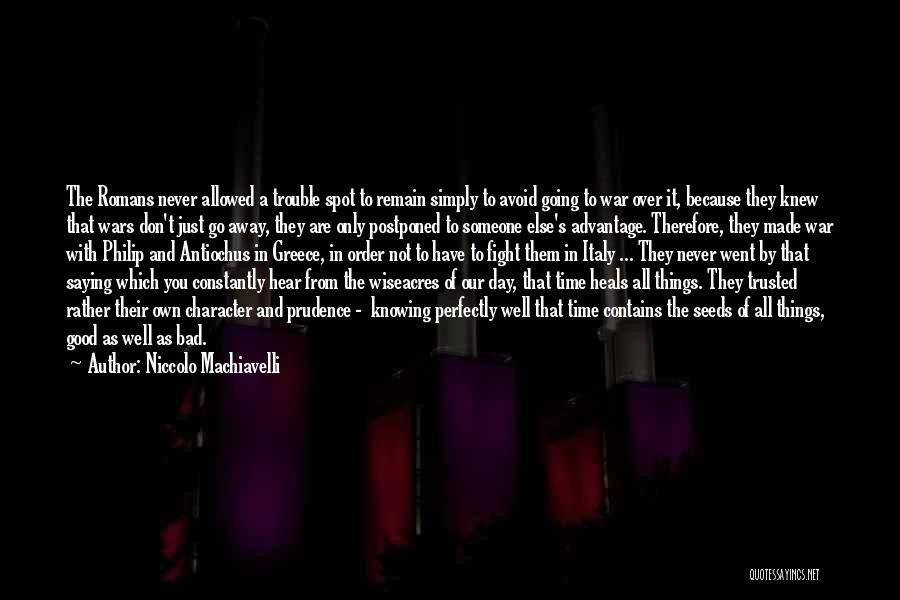 Not Saying Bad Things Quotes By Niccolo Machiavelli