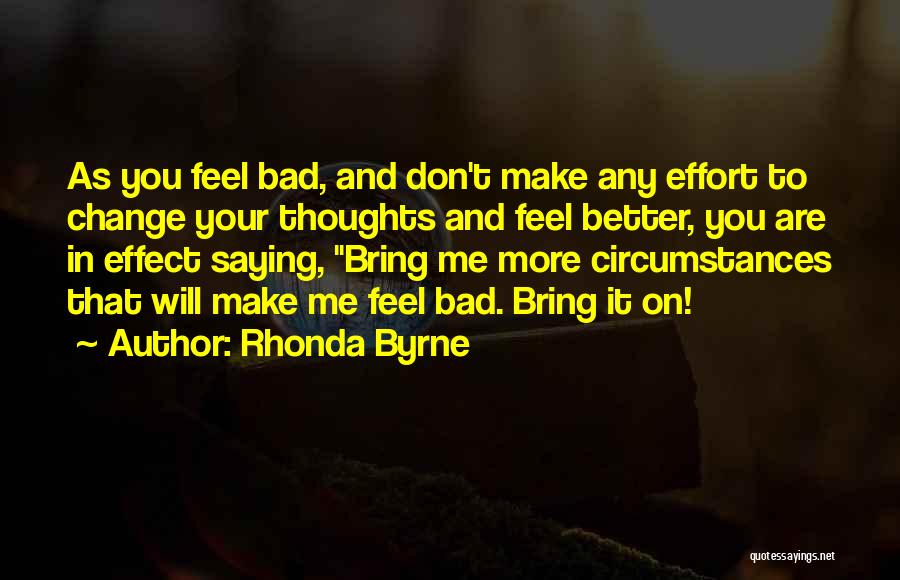 Not Saying Bad Things Quotes By Rhonda Byrne