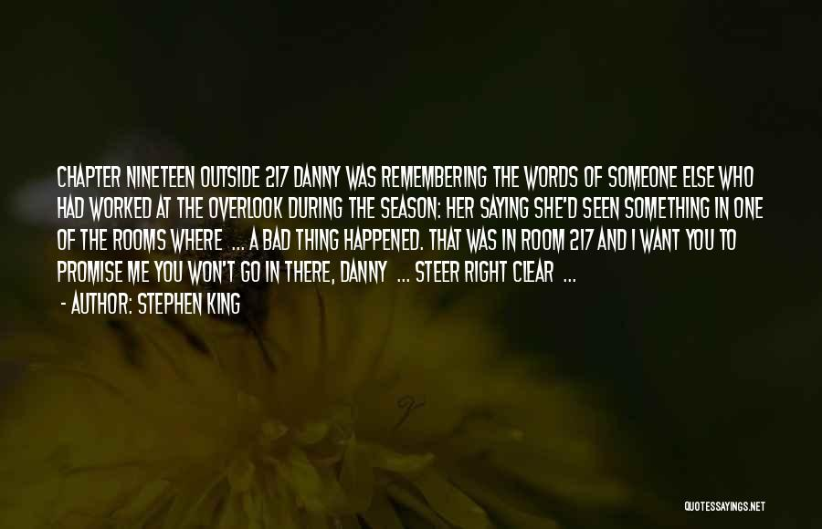 Not Saying Bad Things Quotes By Stephen King