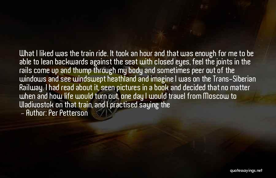 Not Saying How You Really Feel Quotes By Per Petterson