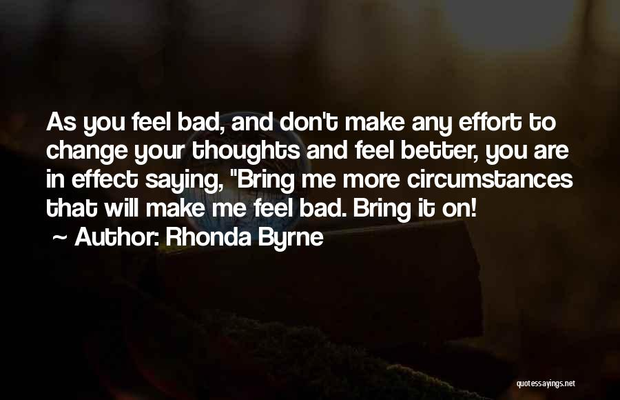 Not Saying How You Really Feel Quotes By Rhonda Byrne