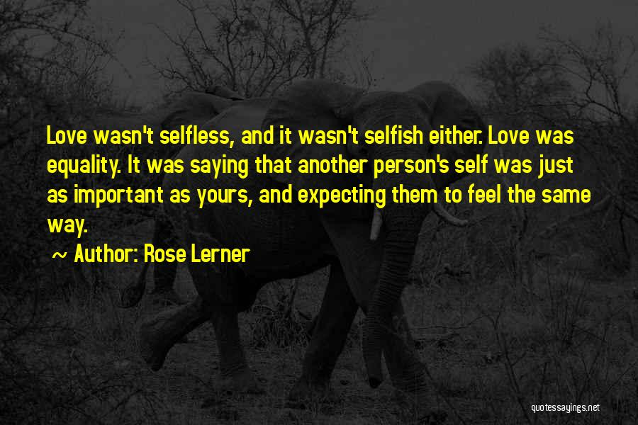 Not Saying How You Really Feel Quotes By Rose Lerner