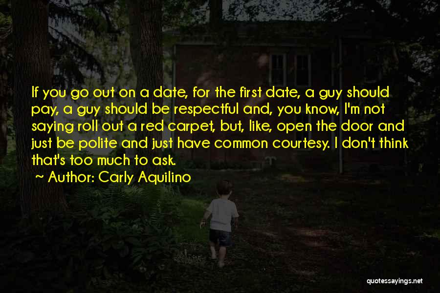 Not Saying Too Much Quotes By Carly Aquilino