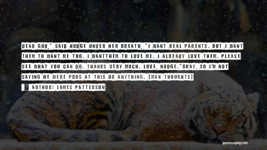 Not Saying Too Much Quotes By James Patterson