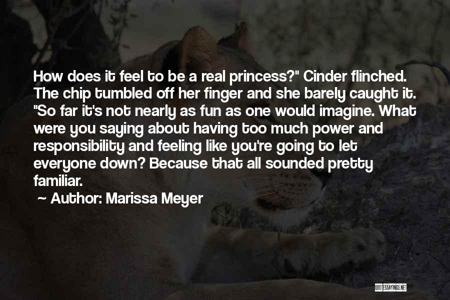 Not Saying Too Much Quotes By Marissa Meyer