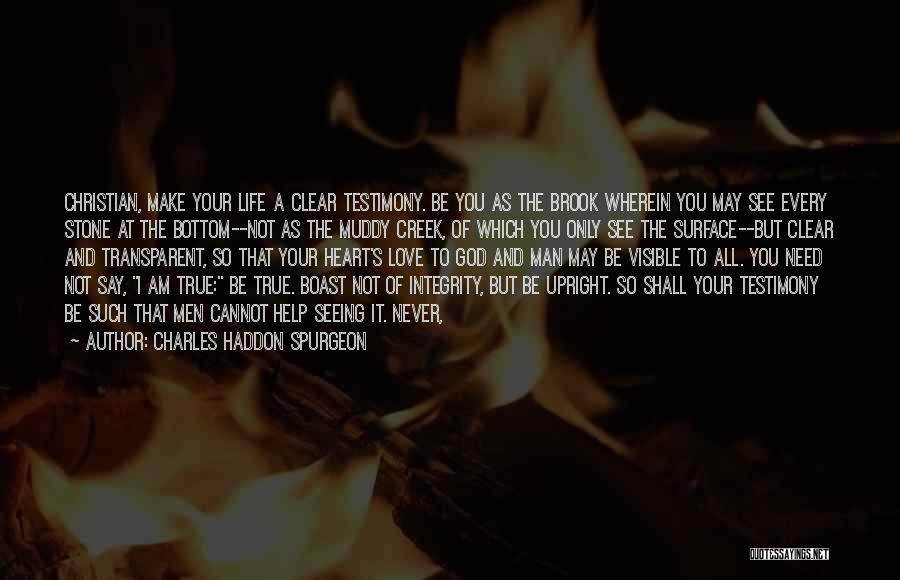 Not Seeing Your Love Quotes By Charles Haddon Spurgeon