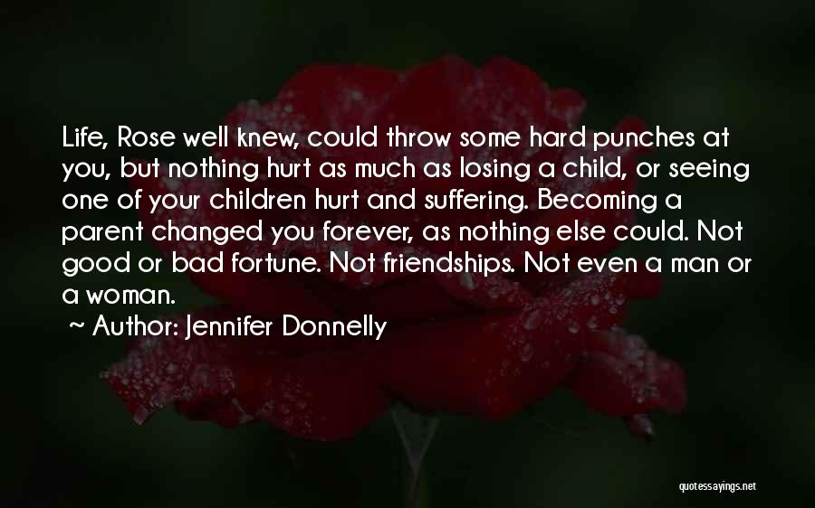 Not Seeing Your Love Quotes By Jennifer Donnelly