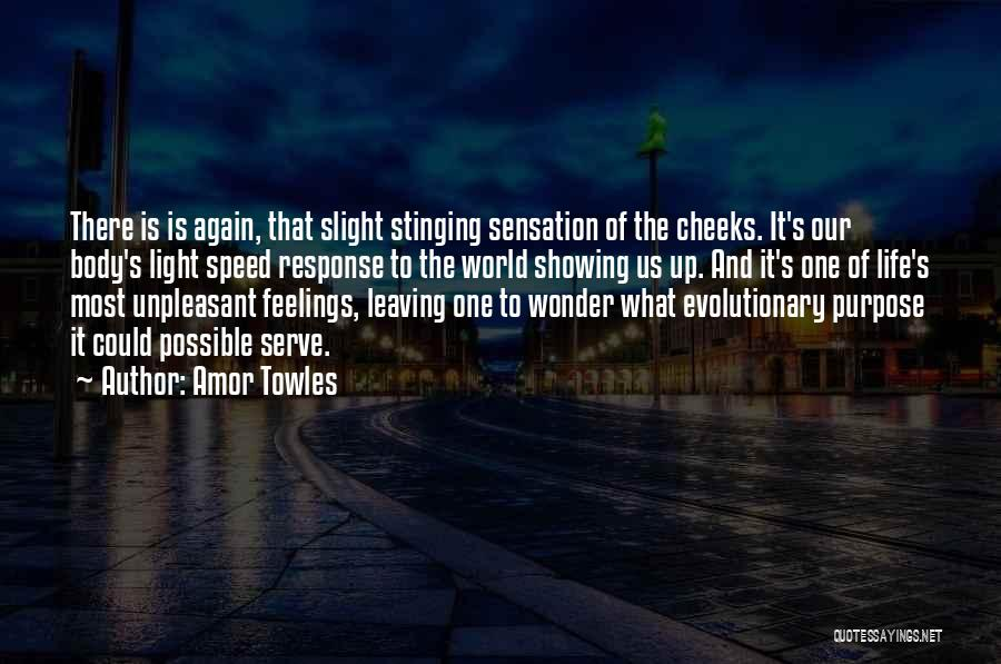 Not Showing My Feelings Quotes By Amor Towles