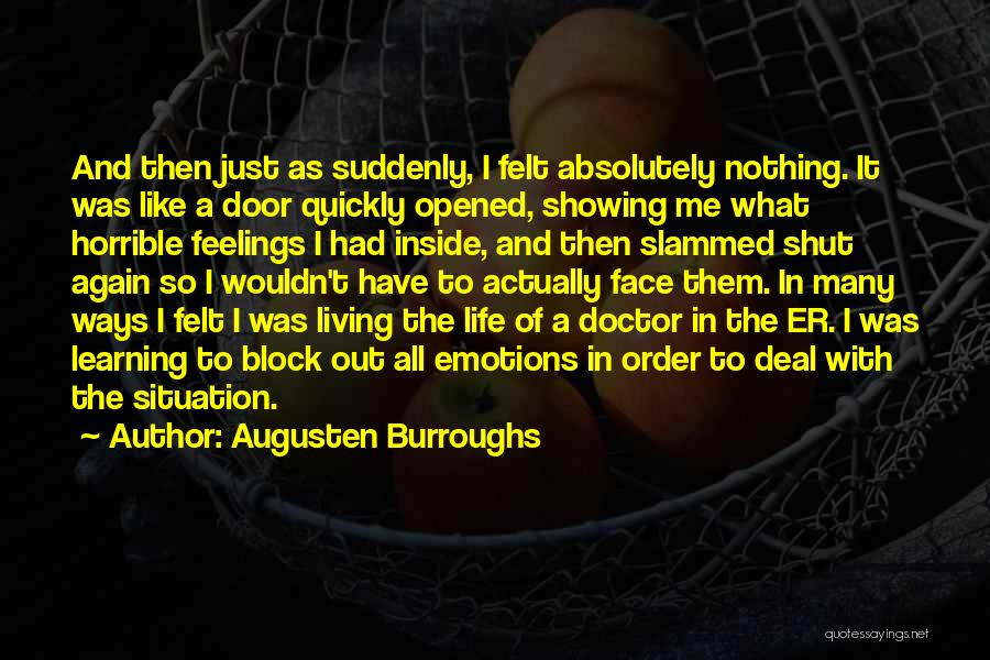 Not Showing My Feelings Quotes By Augusten Burroughs
