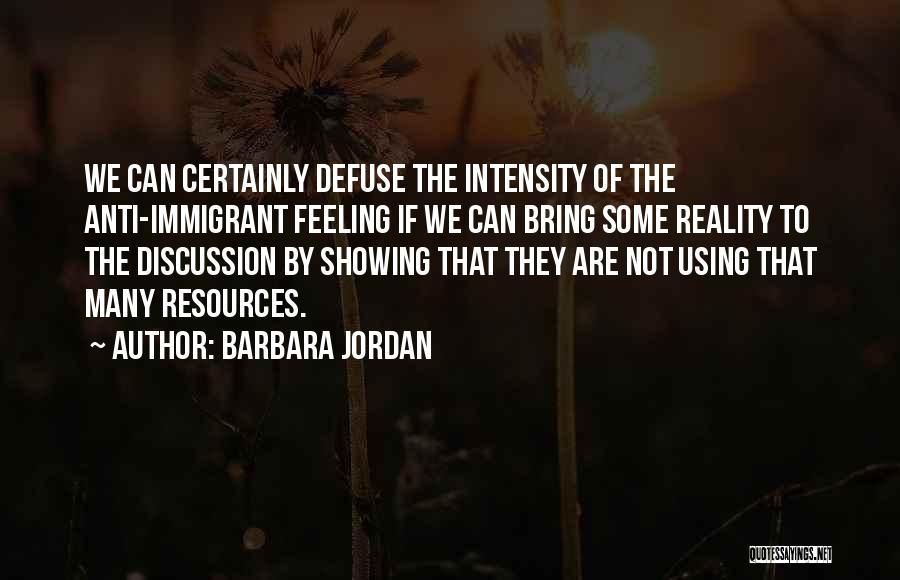 Not Showing My Feelings Quotes By Barbara Jordan