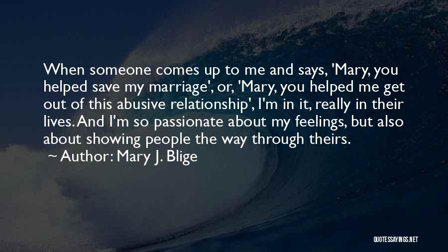 Not Showing My Feelings Quotes By Mary J. Blige