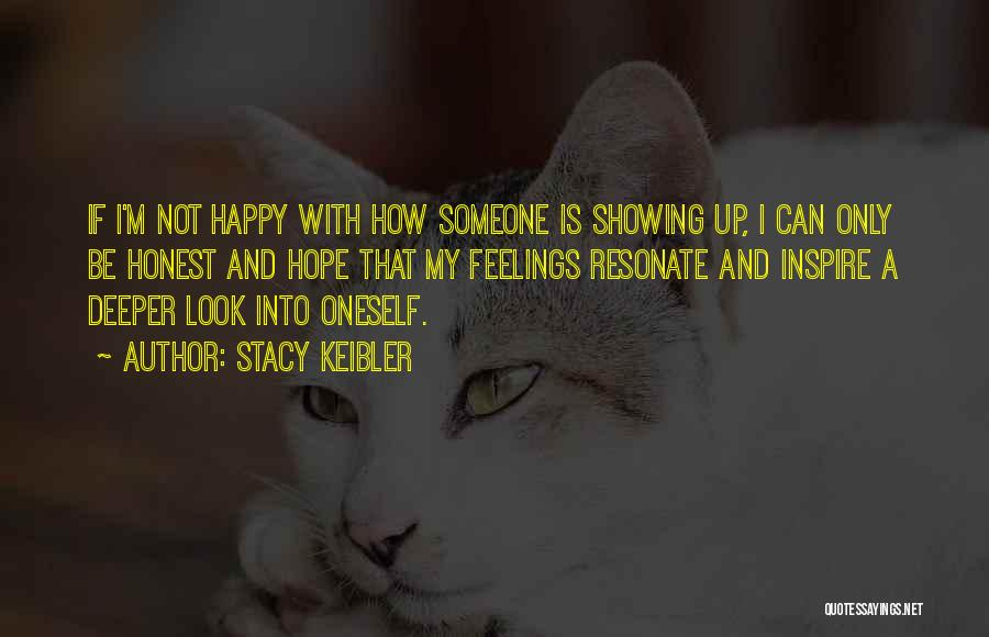 Not Showing My Feelings Quotes By Stacy Keibler