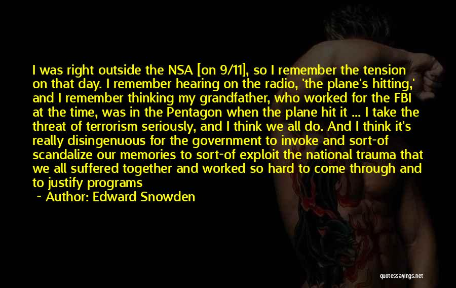 Not Spending Time Together Quotes By Edward Snowden