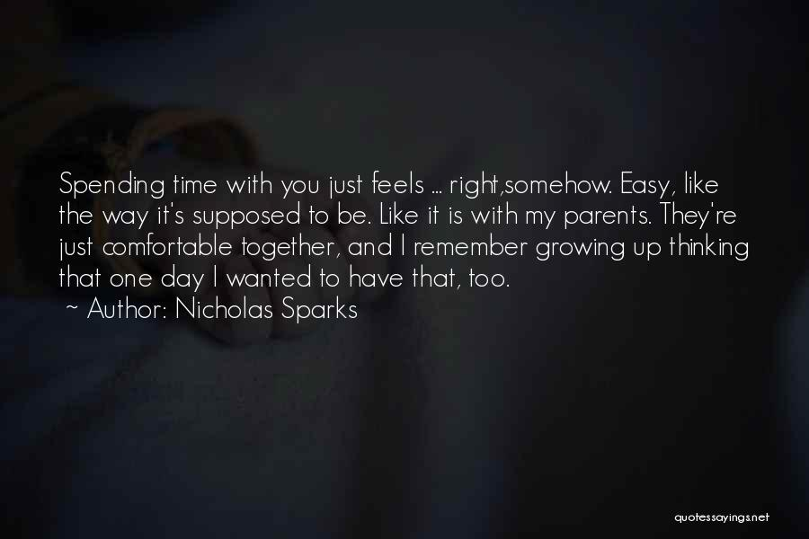 Not Spending Time Together Quotes By Nicholas Sparks