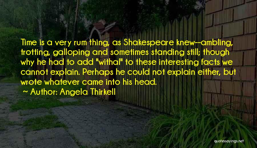 Not Standing Still Quotes By Angela Thirkell