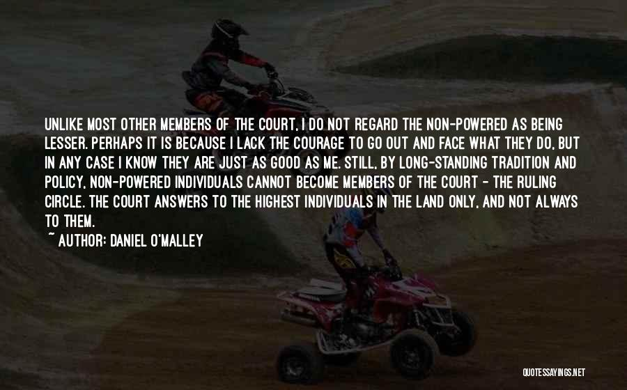 Not Standing Still Quotes By Daniel O'Malley