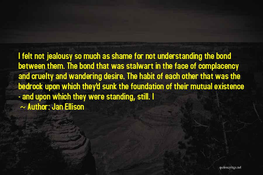 Not Standing Still Quotes By Jan Ellison