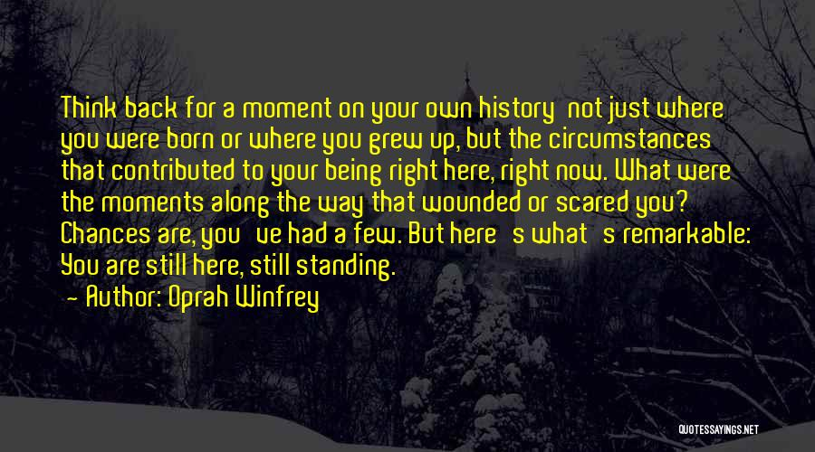 Not Standing Still Quotes By Oprah Winfrey