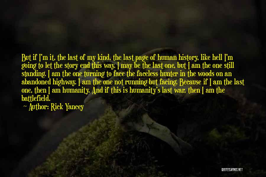 Not Standing Still Quotes By Rick Yancey