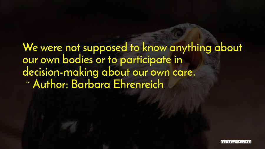 Not Supposed To Care Quotes By Barbara Ehrenreich