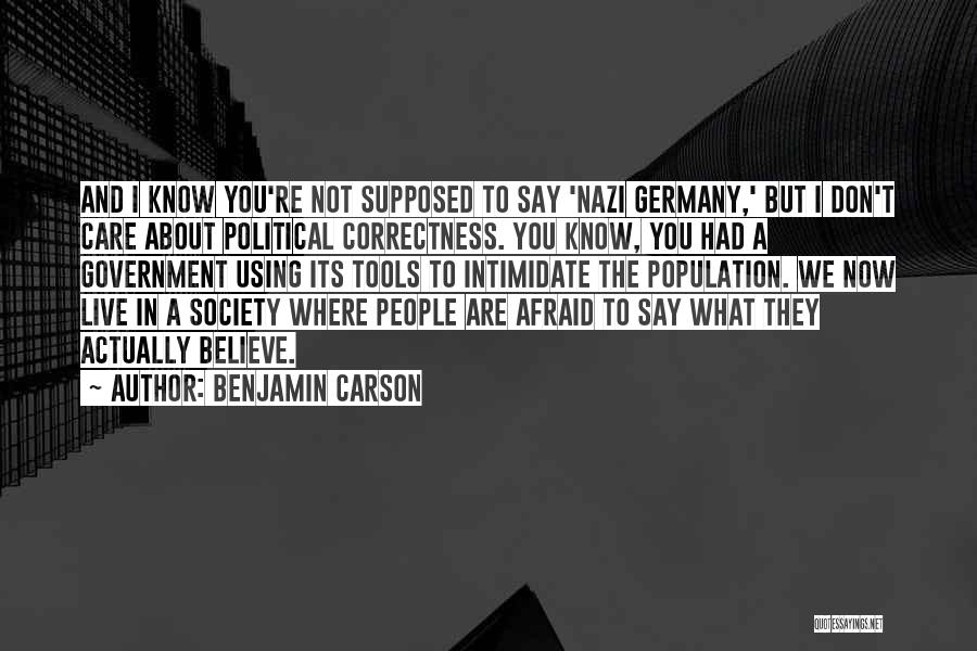 Not Supposed To Care Quotes By Benjamin Carson
