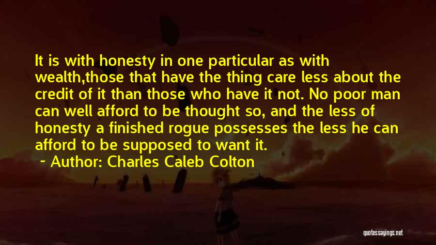 Not Supposed To Care Quotes By Charles Caleb Colton