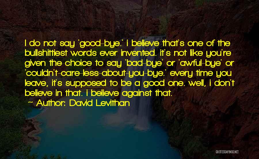 Not Supposed To Care Quotes By David Levithan
