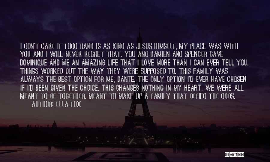 Not Supposed To Care Quotes By Ella Fox