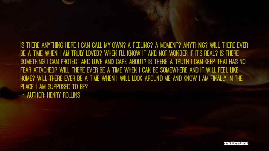 Not Supposed To Care Quotes By Henry Rollins
