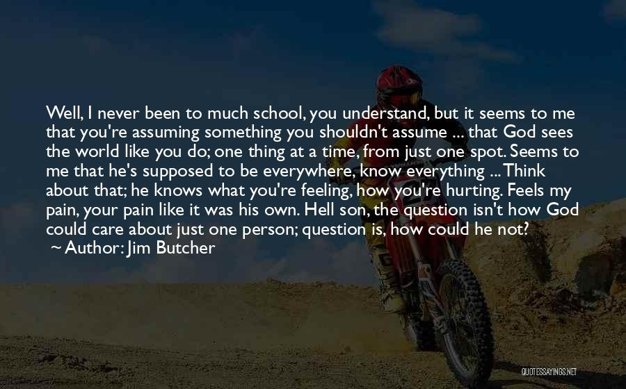 Not Supposed To Care Quotes By Jim Butcher