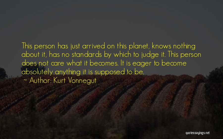 Not Supposed To Care Quotes By Kurt Vonnegut