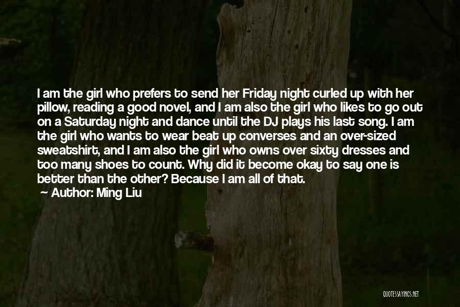 Not Sure If He Likes Me Quotes By Ming Liu