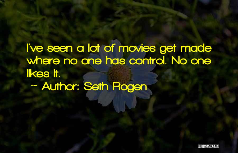 Not Sure If He Likes Me Quotes By Seth Rogen
