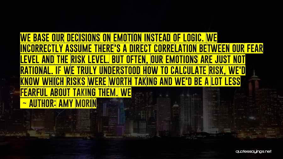 Not Taking Risks Quotes By Amy Morin