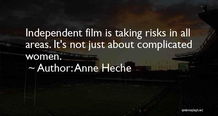Not Taking Risks Quotes By Anne Heche