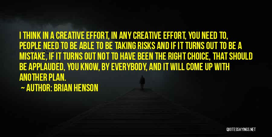 Not Taking Risks Quotes By Brian Henson