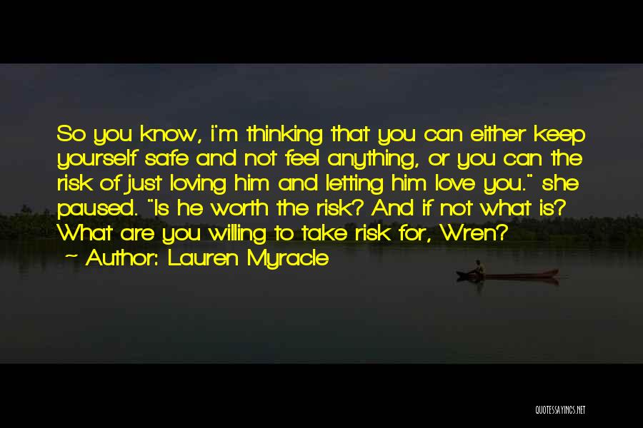 Not Taking Risks Quotes By Lauren Myracle