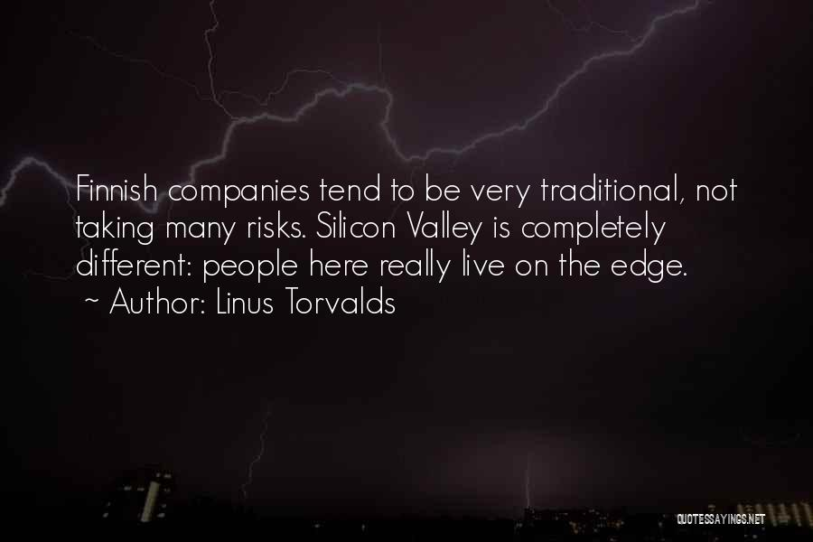 Not Taking Risks Quotes By Linus Torvalds